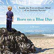 Born on a Blue Day: A Memoir | [Daniel Tammet]