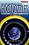 The Safe And Effective Use Of Fog Noz...