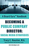 img - for Becoming a Public Company Director: Social Media Strategies (Board Guru Handbook Book 5) book / textbook / text book