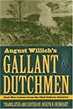 August Willich's Gallant Dutchmen: Civil War Letters from the 32nd Indiana Infantry (Civil War in the North)