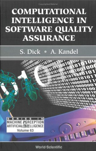 Computational Intelligence In Software Quality Assurance (Series in Machine Perception & Artifical Intelligence) (Series in Machine Perception and Artifical Intelligence)