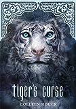 Tiger's Curse (Book 1 in the Tiger's Curse Series)
