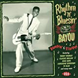 Rhythm 'N' Bluesin' By The Bayou ~ Rompin' & Stompin'