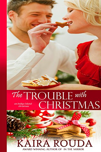 The latest in The Southern Born Christmas Series: Enjoy a free sample of The Trouble with Christmas by Kaira Rouda