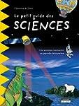 Le petit guide des sciences: Pour d�c...