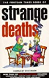 &#34;Fortean Times Book of Strange Deaths Pb&#34; av Steve Moore