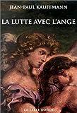 lutte avec l'ange (La)