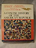 Concise History of the American Republic (0195021266) by Samuel Eliot Morison