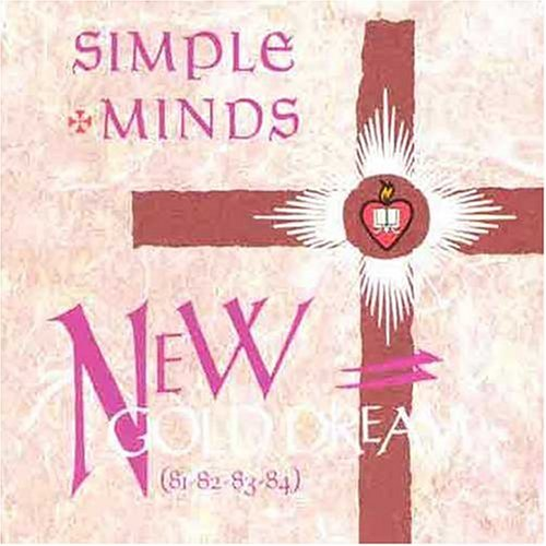 Simple Minds - New Gold Dreams (81-82-83-84) - Zortam Music