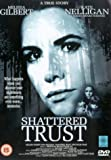 Shattered Trust [DVD]