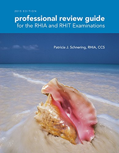 Professional Review Guide for the RHIA and RHIT Examinations, 2015 Edition (with Premium Website Printed Access Card)