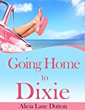 img - for Going Home to Dixie book / textbook / text book