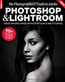 Digital SLR Photography Photoshop & Lightroom: A Photographers Guide