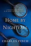 Home by Nightfall: A Charles Lenox Mystery