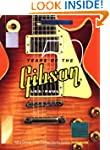 50 Years of the Gibson Les Paul: Half...