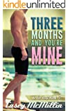 Three Months and You're Mine (In Too Deep Book 5)