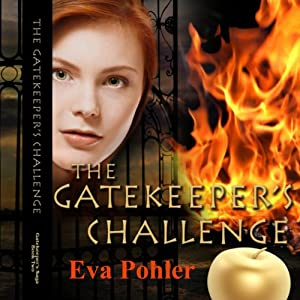 The Gatekeeper's Challenge: The Gatekeeper's Saga, Book Two | [Eva Pohler]
