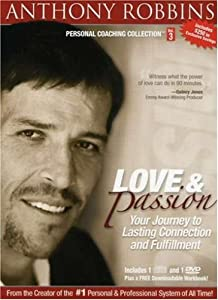 Anthony Robbins Personal Coaching Collection: Love and Passion - Your Journey to Lasting Connection