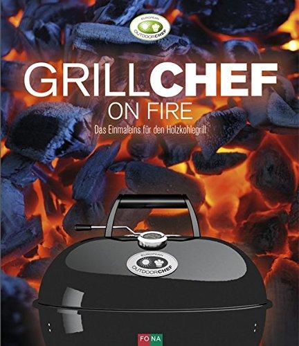 grillchef-on-fire-das-einmaleins-fur-den-holzkohlegrill