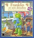 echange, troc Paulette Bourgeois, Brenda Clark - Le doudou de Franklin