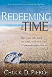 Redeeming The Time: Get Your Life Back on Track with the God of Second Opportunities