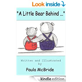 """""""A Little Bear Behind..."""" (A Children's Picture Book for ages 3-6)"""