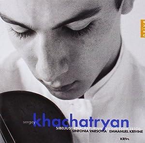 Khachaturian, Sibelius: Violin Concertos ~ Khachatryan