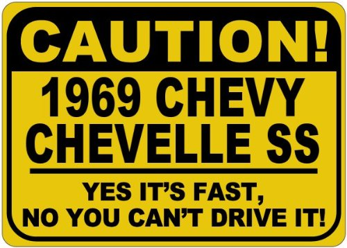 1969 69 CHEVY CHEVELLE SS Caution Its Fast Aluminum