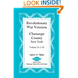 Revolutionary War Veterans, Chenango County, New York, Volume II, C-H