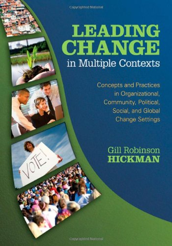 Leading Change in Multiple Contexts: Concepts and...