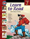 img - for Learn to Read With Classic Stories, Grade 2 book / textbook / text book
