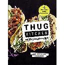 The Thug Kitchen Cookbook
