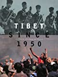 Tibet Since 1950: Silence, Prison or Exile (0893817945) by Marshall, Steven