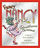 img - for Splendiferous Christmas (Fancy Nancy) book / textbook / text book