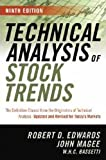 Technical Analysis of Stock Trends (Edition 9th) by Robert D. Edwards, John Magee, W.H.C. Bassetti [Hardcover(2007£©]