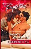 Underneath It All (Harlequin Temptation) (0373691874) by Warren, Nancy