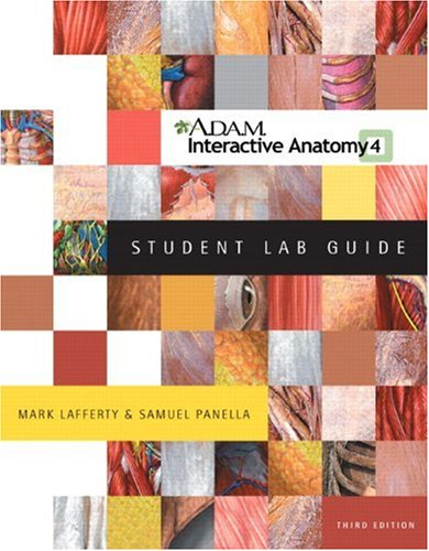A. D. A. M. Interactive Anatomy 4 Student Lab Guide, 3rd...