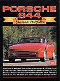 Porsche 944 Ultimate Portfolio (Brooklands Books Road Test Series) R.M. Clarke