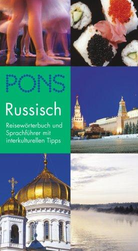 PONS Reisewörterbuch Russisch: Reisewörterbuch und Sprachführer mit interkulturellen Tipps