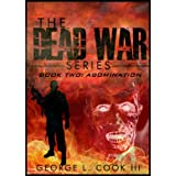 The Dead War Series Book Two: Abominationby George L.  Cook III