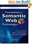 Foundations of Semantic Web Technolog...