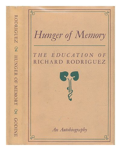 Hunger of Memory: The Education of Richard Rodriguez - Aria, Chapter 1 Summary & Analysis
