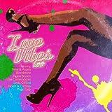 Love Vibes Too