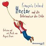 Hector und die Geheimnisse der Liebe | François Lelord
