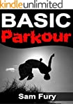 Basic Parkour: Basic Parkour and Free...