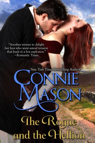 The Rogue and the Hellion by Connie Mason