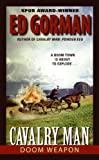 Cavalry Man: Doom Weapon (0060734868) by Gorman, Ed