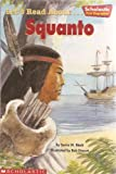 Let's Read About-- Squanto (0439459524) by Black, Sonia