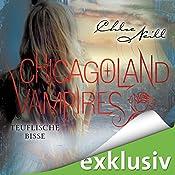 Teuflische Bisse (Chicagoland Vampires 9) | Chloe Neill