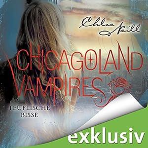 Teuflische Bisse (Chicagoland Vampires 9) Hörbuch